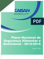 Plano Nacional de Segurança Alimentar e Nutricional 2012-2015