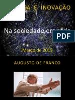 #6_03 04 2013_Augusto de Franco EMPRESA E INOVAÇÃO NA SOCIEDADE EM REDE março 2013