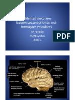 Microsoft PowerPoint - Acidentes vasculares isquemicos,aneurismas, má-formações vasculares [Modo de Compatibilidade]