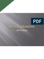 Hello Grandpa