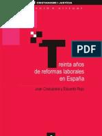 30 años de reformas laborales España CyJ