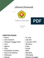 Skizofrenia Paranoid Presus Yodha