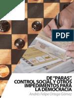 De ''paras'', control social y otros. Impedimentos para la democracia - Andrés Felipe Ortega Gómez