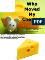 Who Move My Cheese