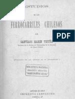 Estudio de los Ferrocarriles Chilenos, Santiago Marin Vicuña,  1901