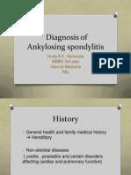 Diagnosis of Ankylosing spondylitis