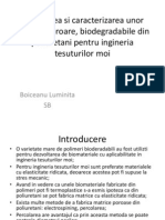 Prepararea Si Caracterizarea Unor Matrici Poroare, Biodegradabile