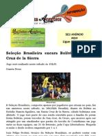 Seleção Brasileira encara Bolívia em Santa Cruz de la Sierra