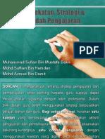 Pendekatan & Strategi Pengajaran
