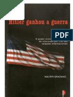 Graziano_Hitler Ganhou a Guerra1