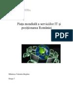 Piata Mondiala a Serviciilor IT Si Pozitionarea Romaniei (1)