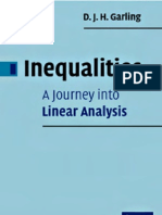 Inequalities a Journey Into Linear Analysis - D. J. H. Garling, CUP 2007