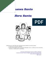 Jueves Santo Hora Santa 2011