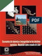 Escenarios de Inseguridad y Violencia en Los Destinos Turisticos. Mazatlan Como Estudio de Caso