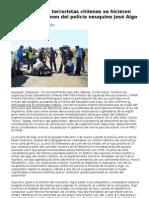 Organizaciones terroristas chilenas se hicieron cargo del crimen del policía neuquino José Aigo.doc