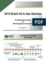 2010 Brazil Oil & Gas Seminar - Pre-salt Opportunities & New Regulatory Framework