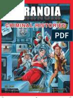 Paranoia Criminal Histories