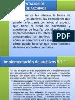 5.3 IMPLEMENTACIÓN DE SISTEMAS DE ARCHIVOS