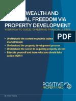 Create Wealth and Financial Freedom via Property Development