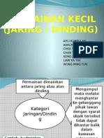 PJM 3102 - Jaring Dan Dinding
