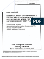 NUMERICAL STUDY OF COMPRESSIBLE VISCOUS MHD EQUATIONS WITH A BI-TEMPERATURE MODEL FOR SUPERSONIC BLUNT BODY FLOWS P. Deb and R. Agarwal