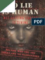 To Lie is Human Christopher S Hyatt