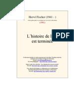Hervé Fischer, L'histoire de l'art est terminé
