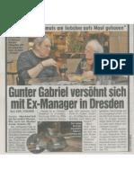 Gabriel versöhnt sich mit Ex-Manager in Dresden