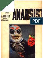 Alfred Bester - Anarsist