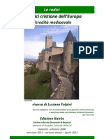 Le radici cristiane dell''Europa L'eredità medioevale
