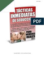 4 Tácticas Inmediatas De Seducción