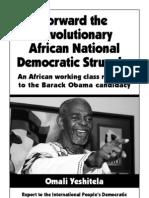 Forward the Revolutionary African National Democratic Struggle