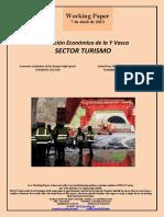 Evaluación Económica de la Y Vasca. SECTOR TURISMO (Es) Economic Evaluation of the Basque High-Speed. TOURISTIC SECTOR (Es) Euskal Yren Ekonomi Ebaluazioa. TURISMO-SEKTOREA (Es)