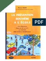 Sécurité Routière Le Piéton Ecole CE1 CE2 CM1 CM2 Istra