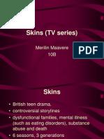 Skins TV Series