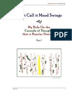 Don't Call it Mood Swings