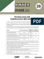 Prova 2011 - Tecnologia Em Fabricacao Mecanica
