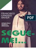 Segue-me - Emmanuel - Chico Xavier.pdf