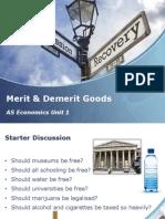 merit and demerit public goods