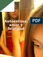 Autoestima amor y felicidad - P. ÁNGEL PEÑA BENITO O.A.R