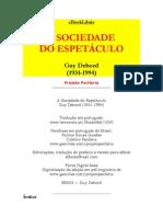 A SOCIEDADE DO ESPETÁCULO - GUY DEBORD