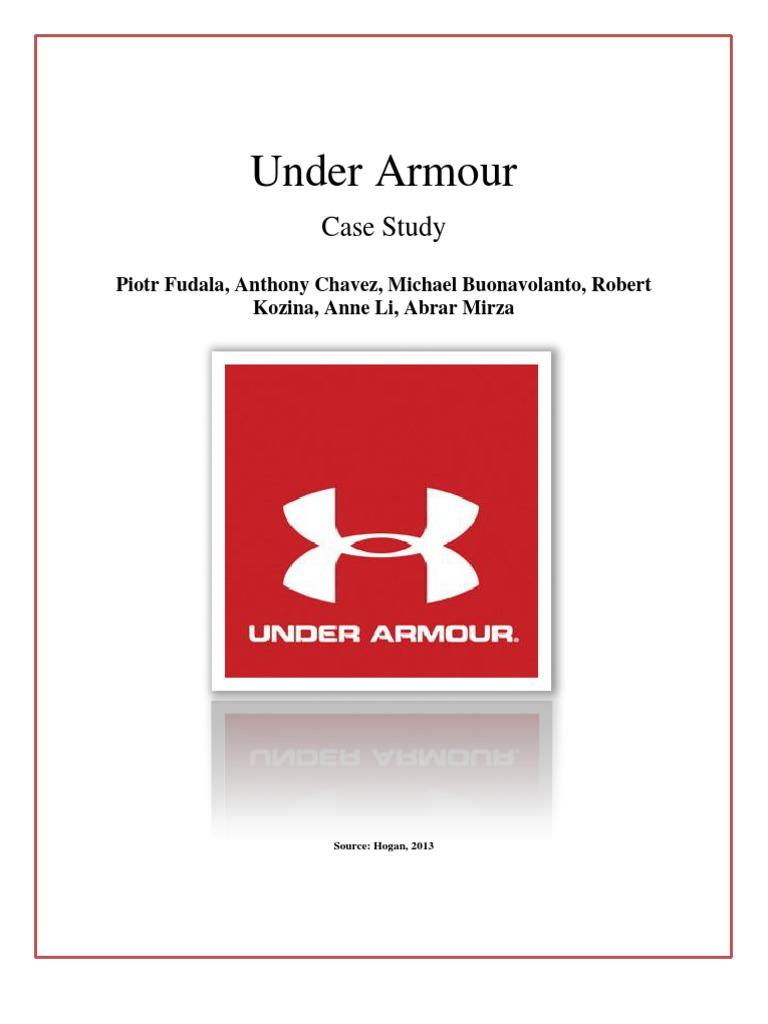 Under Armour Case Report  Under Armour Case Report