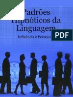 116878101 Padroes Hipnoticos Da Linguagem Influencia e Persuasao