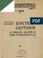 Nicolae Iorga - Despre Dimitrie Cantemir - Cu prilejul aducerii in tara a ramasitelor lui