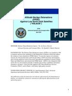 High Altitude Nuclear Detonations (HAND) Against Low Earth Orbit Satellites (HALEOS)