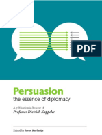 Persuasion - the Essence of Diplomacy