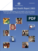 The World Oral Health Report 2003