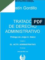 Tratado de Derecho Administrativo - Tomo 3 - El Acto Administrativo
