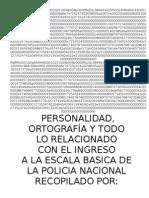 [TEST OPOSICIONES 90 Psicotecnicos Personal Id Ad y Entrevista Para El Ingreso a La Policia Nacional CNP Basica o Ejecutiva