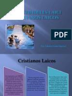 Cristianos Laicos (1)